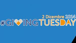 #givingtuesday 2014: un'occasione per ribadire l'importanza del dono e del donare