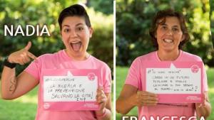 Nadia e Francesca, 2 Pink che hanno deciso di fare una raccolta fondi personale contro il cancro al seno, in favore della Fondazione Umberto Veronesi